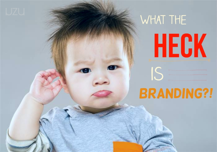 What The Heck Is Branding?