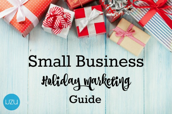 Small Business Holiday Marketing Guide