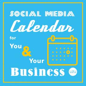 Social Media Content Calendar for You and Your Business
